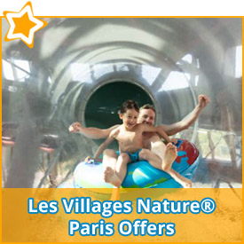 Les Villages Nature® Paris Offers*